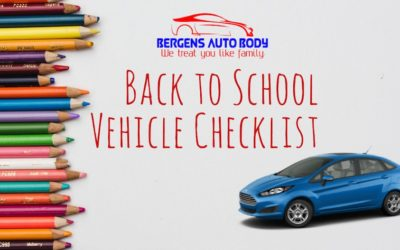 Bergens Auto Body Handy Back To School Vehicle Checklist