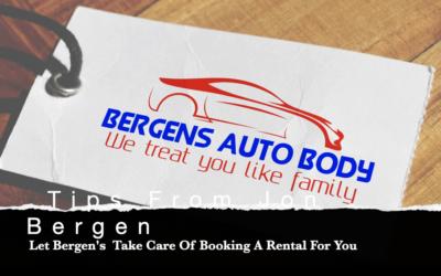 Jon's Auto Body Tip #10 – Bergen's Take Care Of Organizing a Rental